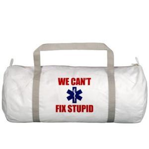 we_cant_fix_stupid_gym_bag