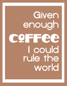 givenenoughcoffee1